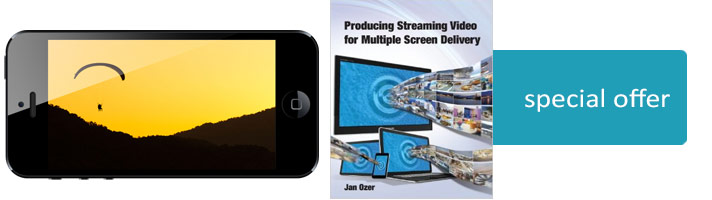 Producing Streaming Video for Multiple Screen Delivery